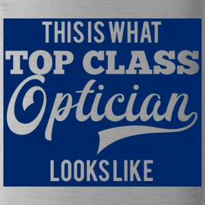 Optiker: This is what top class optician looks - Trinkflasche