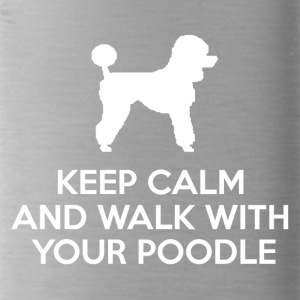 Hund / Pudel: Keep Calm And Walk With Your Poodle - Trinkflasche