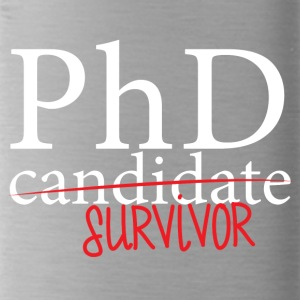 Doctor / Physician: PhD candidate or survivor? - Water Bottle