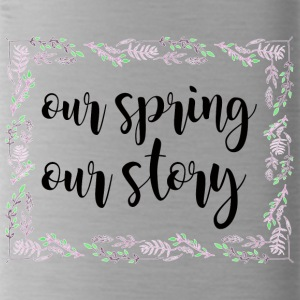 Spring Break / Springbreak: Our Spring. Our Story. - Trinkflasche