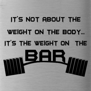 weight at the bar - Borraccia