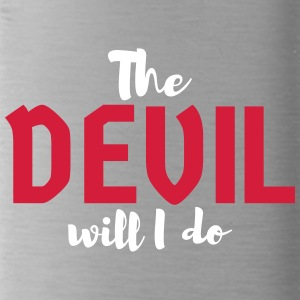 The devil will I do - Trinkflasche