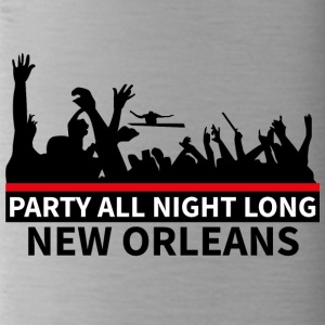 NEW ORLEANS - Party All Night Long - Trinkflasche