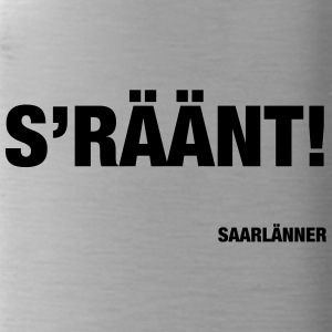 S'RAEAENT! - Trinkflasche