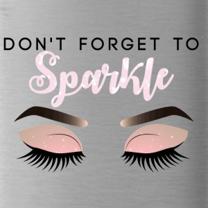 Beauty / MakeUp: Don´t Forget To Sparkle - Trinkflasche