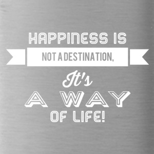 Happiness is not a destination it's a way... weiss - Trinkflasche