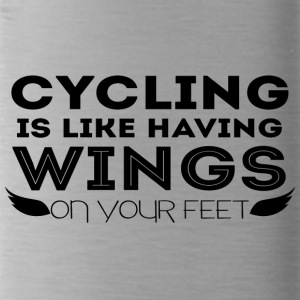 Cycling: Cycling is like having wings on your - Water Bottle