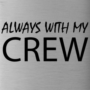 Always with my CREW - Trinkflasche
