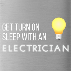 Elektriker: Get turn on sleep with an Electrician - Trinkflasche