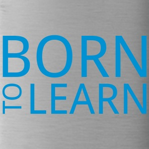 Born to learn - Water Bottle