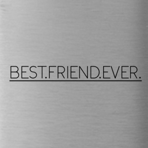 Best Friend Ever - Water Bottle