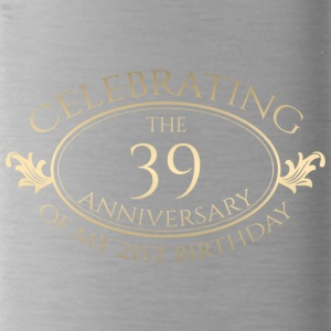 60. Geburtstag:Celebrating The 39 Anniversary Of - Trinkflasche
