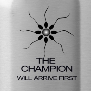 THE CHAMPION WILL ARRIVE FIRST - Water Bottle