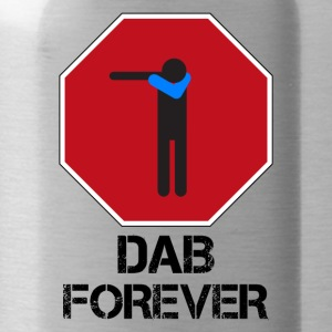 DAB STOP FOREVER - Drinkfles