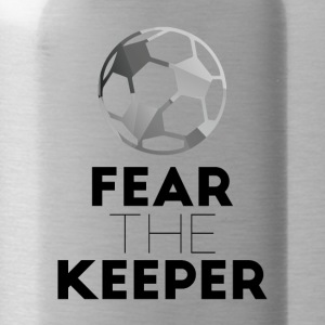 Fußball: Fear the Keeper! - Trinkflasche