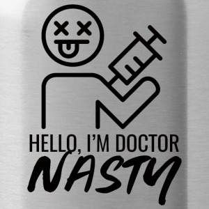 Doctor / Physician: Hello, I'm Doctor Nasty - Water Bottle