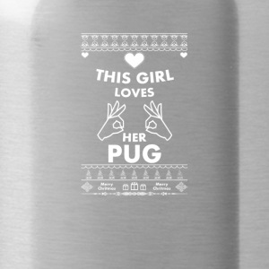 This girl loves her pug - Water Bottle