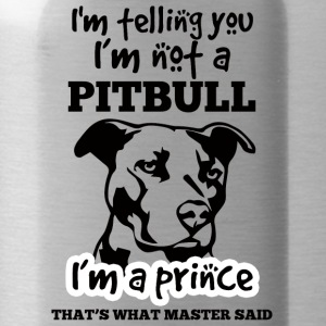 Dog / Pitpull: I'm telling you I'm not a pitbull - Water Bottle