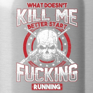 What Doesn't Kill Me! Badass, Rock, Patriot! - Water Bottle