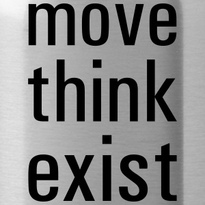 move think exist - Trinkflasche