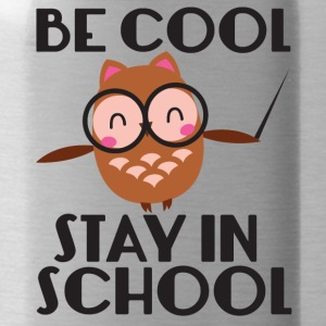Teacher / School: Be Cool. Stay In School. - Water Bottle