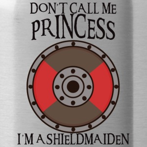 Vikings: Don't Call Me Princess. I'm A Shieldmaid - Water Bottle