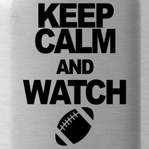 KEEP CALM AND WATCH FOOTBALL - Water Bottle