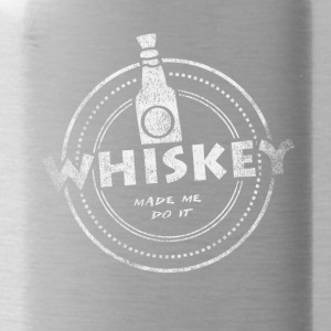 Whiskey Made Me Do It T-Shirt - Trinkflasche