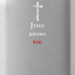Jesus knows you Jesus knows you - Water Bottle