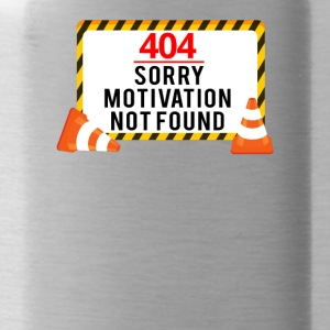 404 - No Motivation! - Trinkflasche