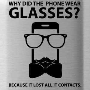 Opticians: Why Did The Phone Wear Glasses? Because - Water Bottle