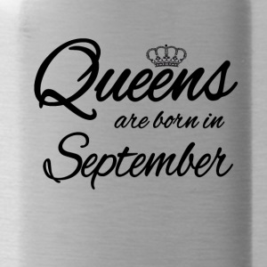 Queens Born September Geburtstag Birthday - Trinkflasche
