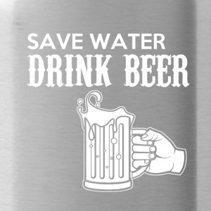 Save Water, Drink Beer - Trinkflasche