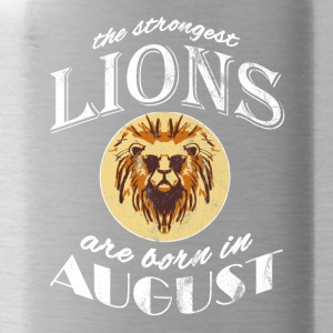 The strongest lions are born in August! - Water Bottle