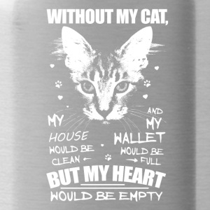 Without my cat, my heart would be empty - Water Bottle