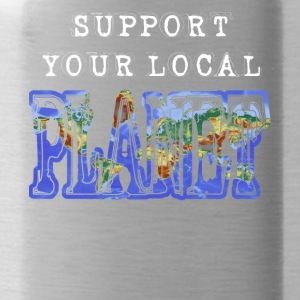 Support local Planet save earth save the world - Water Bottle