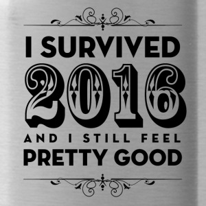 I Survived 2016 and I still feel Pretty Good - Water Bottle