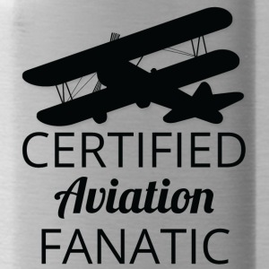 Pilot: Certified Aviation Fanatic. - Water Bottle