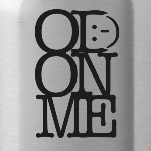 OD ON ME - Zwart - Drinkfles
