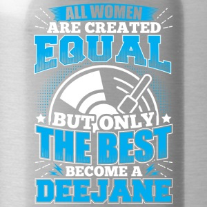 DJ ALL WOMEN ARE CREATED EQUAL - Deejane - Water Bottle