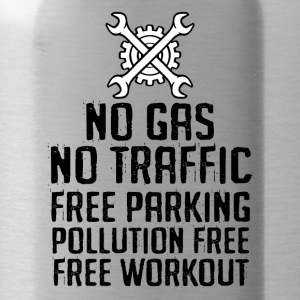 Fahrrad: No Gas. No Traffic. Free Parking. - Trinkflasche