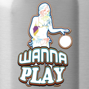 WANNA PLAY WITH SEXY GIRL - Water Bottle