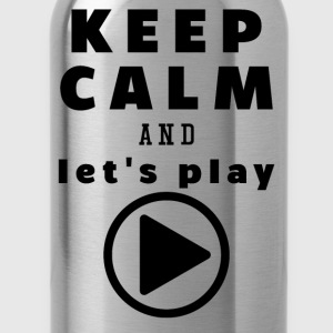Keep Calm And Let's Play - Water Bottle