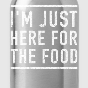 I'm here for the food funny shirt - Water Bottle