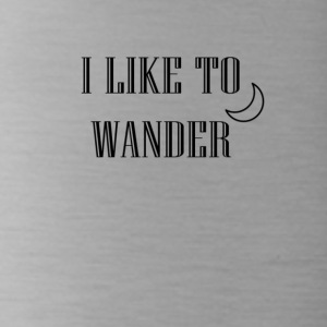 I like to wander - Trinkflasche