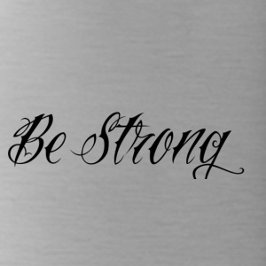 Be_Strong_ - Cantimplora