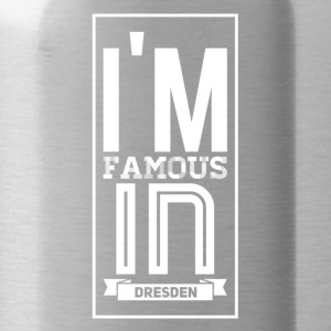 i m famous in dresden weiss - Trinkflasche