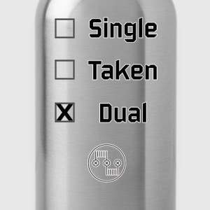 Single, Taken, Dual - Trinkflasche