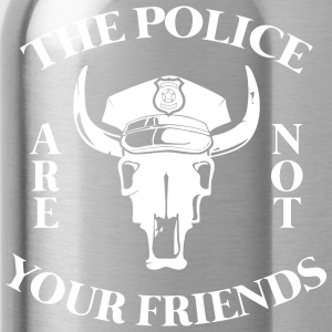 The police are not your friends - Water Bottle