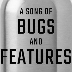A Song of Bugs and Features - Bidon